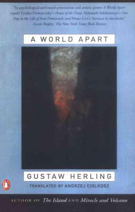 A World Apart By Herling, Gustaw/ Ciolkosz, Andrzej (TRN)