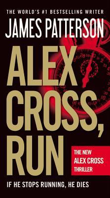Alex Cross, Run By Patterson, James