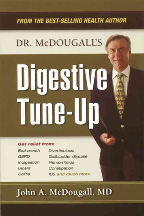 Dr. McDougall's Digestive Tune-Up By McDougall, John A., Dr., M.D./ Bartner, Howard (ILT)